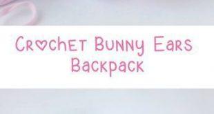 Crochet Backpack – Bunny Ears